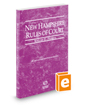 New Hampshire Rules of Court - Federal, 2020 ed. (Vol. II, New Hampshire Court Rules)