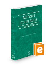 Missouri Court Rules - Federal, 2021 ed. (Vol. II, Missouri Court Rules)