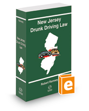 New Jersey Drunk Driving Law, 2016 ed.