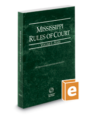 Mississippi Rules Of Civil Procedure >> Mississippi Rules Of Court State 201 Legal Solutions