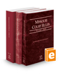 Missouri Court Rules - State, Federal, and Circuit, 2016 ed.  (Vols. I-III, Missouri Court Rules)