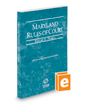 Maryland Rules of Court - Federal, 2020 ed. (Vol. II, Maryland Court Rules)