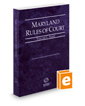 Maryland Rules of Court - State, 2018 ed. (Vol. I, Maryland Court Rules)