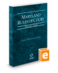 Maryland Rules of Court - State, 2020 ed. (Vol. I, Maryland Court Rules)