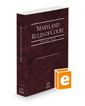 Maryland Rules of Court - State, 2021 ed. (Vol. I, Maryland Court Rules)