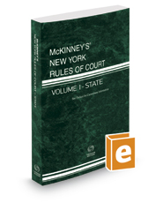 McKinney's New York Rules of Court - State, 2018 ed. (Vol. I, New York Court Rules)