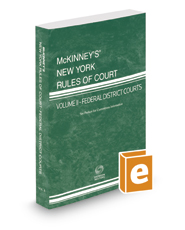 McKinney's New York Rules of Court - Federal District, 2018 ed. (Vol. II, New York Court Rules)