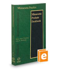 Minnesota Probate Deskbook, 2018-2019 ed. (Vol. 24, Minnesota Practice Series)