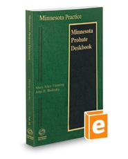 Minnesota Probate Deskbook, 2020-2021 ed. (Vol. 24, Minnesota Practice Series)
