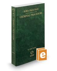 Criminal Procedure, 2019 ed. (Vol. 4A, Iowa Practice Series)