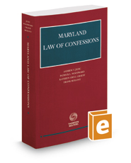 Maryland Law of Confessions, 2019-2020 ed.