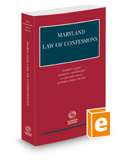 Maryland Law of Confessions, 2020-2021 ed.