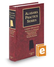 Criminal Offenses and Defenses in Alabama, 3d (Alabama Practice Series)
