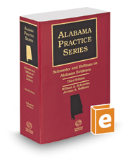 Schroeder and Hoffman on Alabama Evidence, 3d, 2017 ed. (Alabama Practice Series)