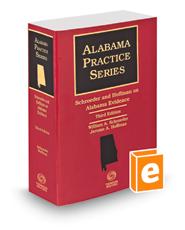 Schroeder and Hoffman on Alabama Evidence, 3d, 2018 ed. (Alabama Practice Series)