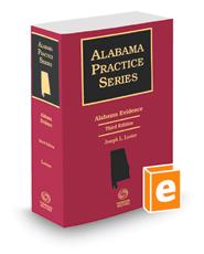 Alabama Evidence, 3d, 2020 ed. (Alabama Practice Series)