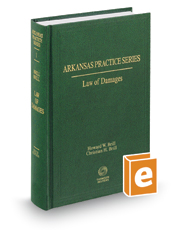Law of Damages, 6th (Vol. 1, Arkansas Practice Series)