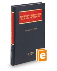 Florida Guardianship Law and Procedure, 2d