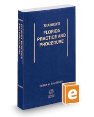 Trawick's Florida Practice & Procedure, 2019 ed.