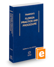Trawick's Florida Practice & Procedure, 2021 ed.