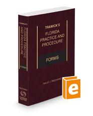 Trawick's Florida Practice & Procedure Forms, 2021 ed.