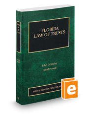 Florida Law of Trusts, 2018 ed. (Vol. 18, Florida Practice Series)
