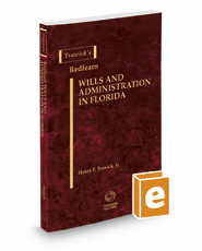 Trawick's Redfearn Wills & Administration in Florida, 2016-2017 ed.