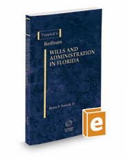 Trawick's Redfearn Wills & Administration in Florida, 2017-2018 ed.