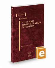 Belcher's Redfearn Wills & Administration in Florida, 2018-2019 ed.