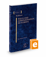 Belcher's Redfearn Wills & Administration in Florida, 2020-2021 ed.