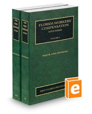 Florida Workers' Compensation, 2018 ed. (Vols. 9-10, Florida Practice Series)