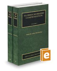 Florida Workers' Compensation, 2020 ed. (Vols. 9-10, Florida Practice Series)