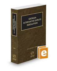 Georgia Alternative Dispute Resolution, 2020 ed.