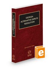 Georgia Alternative Dispute Resolution, 2021 ed.
