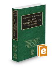 McFadden, Brewer & Sheppard's Georgia Appellate Practice with Forms, 2017-2018 ed.