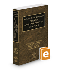 McFadden, Brewer & Sheppard's Georgia Appellate Practice with Forms, 2019-2020 ed.
