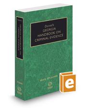 Daniel's Georgia Handbook on Criminal Evidence, 2019 ed.
