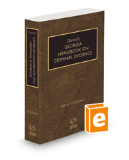 Daniel's Georgia Handbook on Criminal Evidence, 2021 ed.