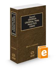 Daniel's Georgia Criminal Trial Practice Forms, 2021-2022 ed.