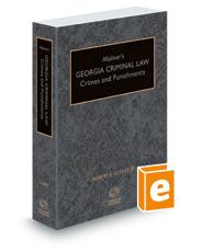 Molnar's Georgia Criminal Law: Crimes and Punishments, 2018-2019 ed.