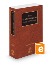 Molnar's Georgia Criminal Law: Crimes and Punishments, 2020-2021 ed.