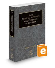 Kurtz Criminal Offenses and Defenses in Georgia, 2018 ed.