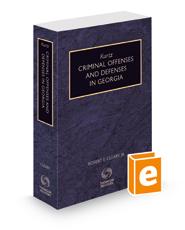 Kurtz Criminal Offenses and Defenses in Georgia, 2021 ed.