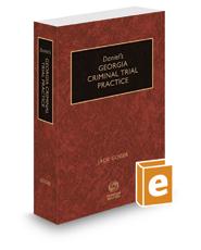 Daniel's Georgia Criminal Trial Practice, 2017-2018 ed.
