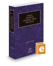 Daniel's Georgia Criminal Trial Practice, 2019-2020 ed.