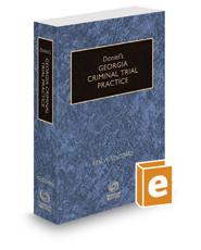 Daniel's Georgia Criminal Trial Practice, 2020-2021 ed.