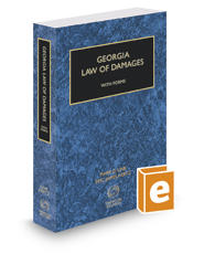 Georgia Law of Damages with Forms, 2017-2018 ed.