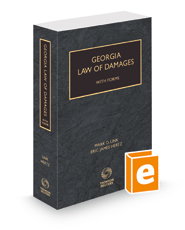 Georgia Law of Damages with Forms, 2021-2022 ed.