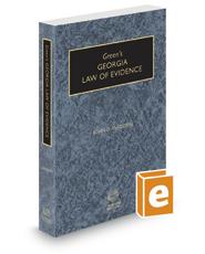 Green's Georgia Law of Evidence, 2020-2021 ed.