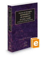 Herman and McLaughlin Admissibility of Evidence in Civil Cases—A Manual for Georgia Trial Lawyers, 2018 ed.